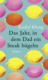 Das Jahr, in dem Dad ein Steak bügelte Cover