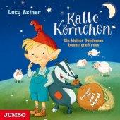 Kalle Körnchen. Ein kleiner Sandmann kommt groß raus, 1 Audio-CD Cover