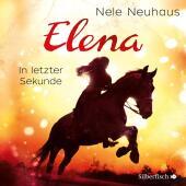 Elena - Ein Leben für Pferde: In letzter Sekunde, 1 Audio-CD