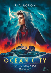 Ocean City - Im Versteck des Rebellen Cover