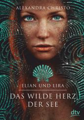 Elian und Lira - Das wilde Herz der See Cover