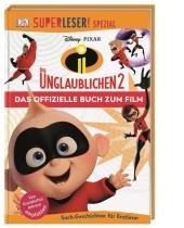 Superleser! Spezial - Disney Pixar Die Unglaublichen 2
