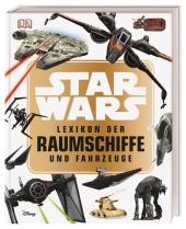 Star Wars(TM) Lexikon der Raumschiffe und Fahrzeuge Cover