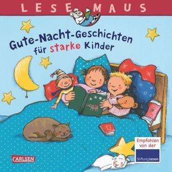 Gute-Nacht-Geschichten für starke Kinder