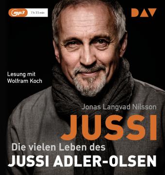 Jussi. Die vielen Leben des Jussi Adler-Olsen, 1 Audio-CD, MP3 Format