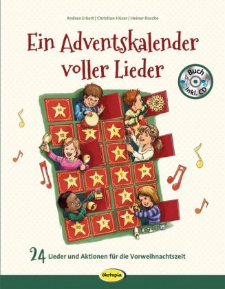 Ein Adventskalender voller Lieder, m. 1 Audio-CD