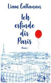Ich erfinde dir Paris Cover