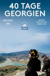 DuMont Reiseabenteuer 40 Tage Georgien