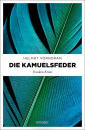 Vorndran, Helmut: Die Kamuelsfeder