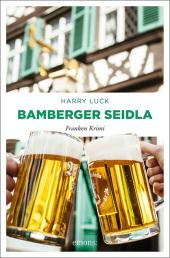 Luck, Harry: Bamberger Seidla