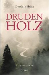 Dominik Heinz: Drudenholz