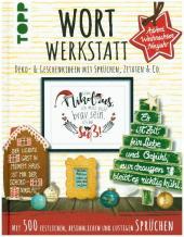 Wortwerkstatt - Advent, Weihnachten & Neujahr, Deko- & Geschenkideen mit Sprüchen, Zitaten & Co. Cover