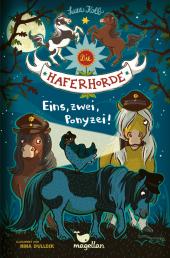 Die Haferhorde - Eins, zwei, Ponyzei!