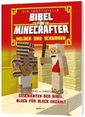 Die inoffizielle Bibel für Minecrafter: Helden und Schurken