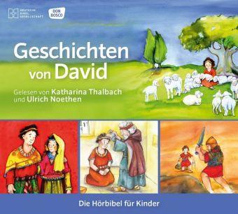 Geschichten von David Die Hörbibel für Kinder, 1 Audio-CD