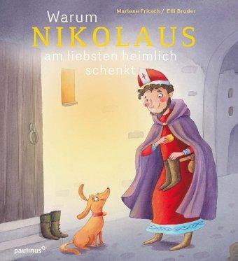 Warum Nikolaus am liebsten heimlich schenkt
