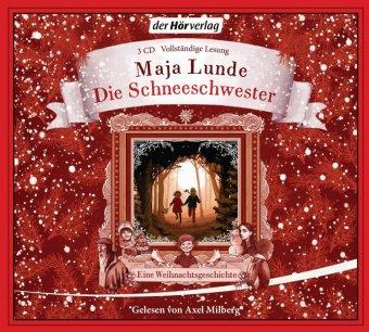 Die Schneeschwester, 3 Audio-CDs