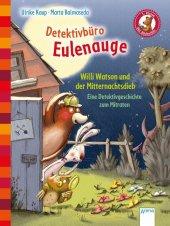 Detektivbüro Eulenauge - Willi Watson und der Mitternachtsdieb Cover