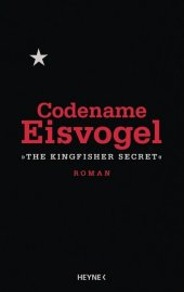 Codename Eisvogel -