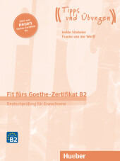 Fit fürs Goethe-Zertifikat B2, m Audios online