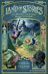 Land of Stories: Die Suche nach dem Wunschzauber Cover
