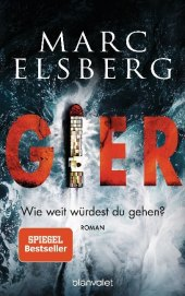 Marc Elsberg, Gier