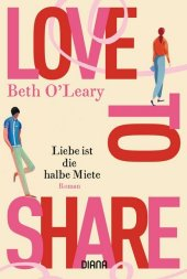 Love to share - Liebe ist die halbe Miete Cover