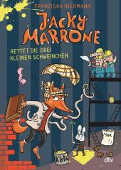 Jacky Marrone rettet die drei kleinen Schweinchen Cover