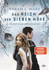 Das Reich der sieben Höfe - Frost und Mondlicht Cover