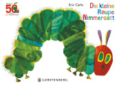 Die kleine Raupe Nimmersatt - Jubiläumsausgabe Cover