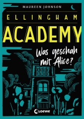 Ellingham Academy - Was geschah mit Alice? Cover