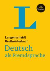 Langenscheidt Grosswörterbuch Deutsch als Fremdsprache