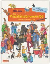 Hör mal - Die Musikinstrumente, m. Soundeffekten