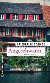 Friederike Schmöe: Angeschwärzt