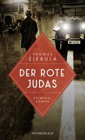 Thomas Ziebula, Der rote Judas