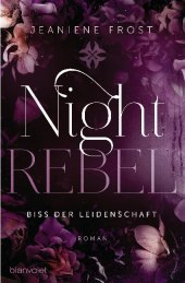 Night Rebel  - Biss der Leidenschaft