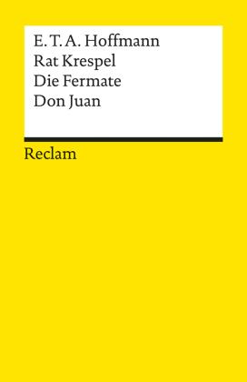 Rat Krespel / Die Fermate / Don Juan