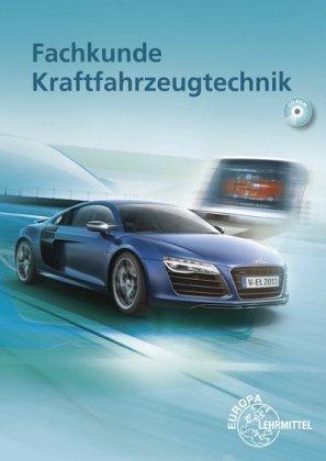 Fachkunde Kraftfahrzeugtechnik, m. CD-ROM