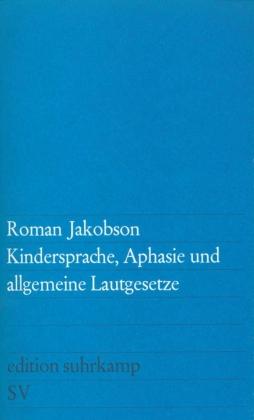 Kindersprache, Aphasie und allgemeine Lautgesetze