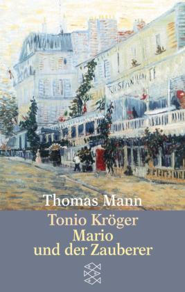Tonio Kröger|Mario und der Zauberer