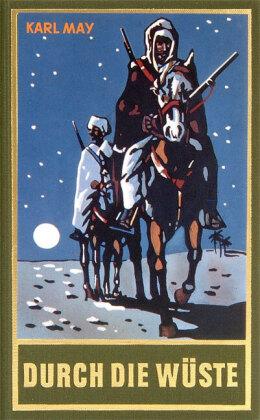 Durch die Wüste, Bd.1