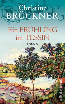 Ein Frühling im Tessin