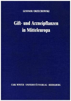Giftpflanzen und Arzneipflanzen von Mitteleuropa