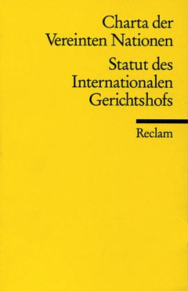 Charta der Vereinten Nationen; Statut des Internationalen Gerichtshofs