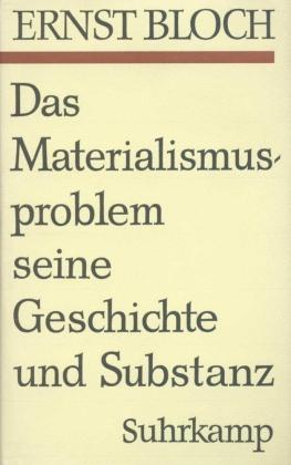 Das Materialismusproblem, seine Geschichte und Substanz