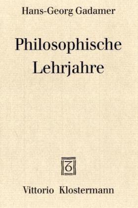 Philosophische Lehrjahre