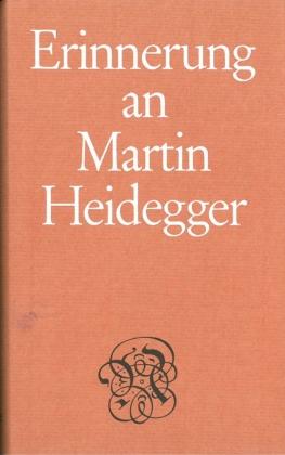 Erinnerung an Martin Heidegger