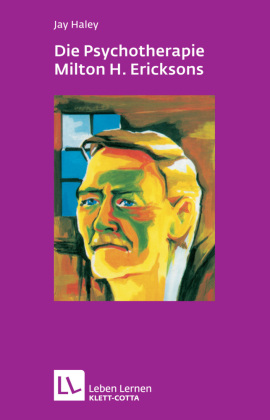 Die Psychotherapie Milton H. Ericksons