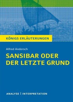 Alfred Andersch: Sansibar oder der letzte Grund