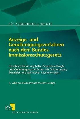 Anzeige- und Genehmigungsverfahren nach dem Bundes-Immissionsschutzgesetz